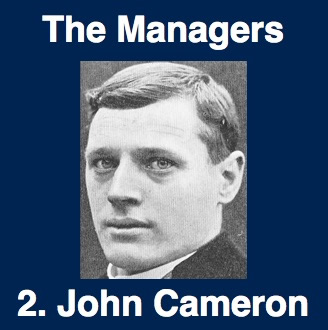 John Cameron - the first manager to bring silverware to Tottenham