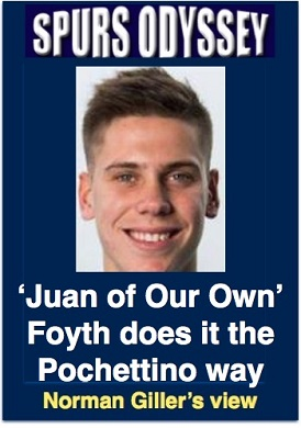 Juan of our own Foyth does it the Pochettino way