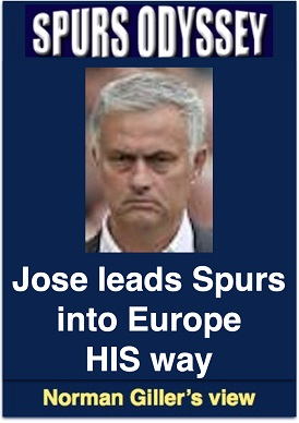 Jose leads Spurs into Europe HIS way