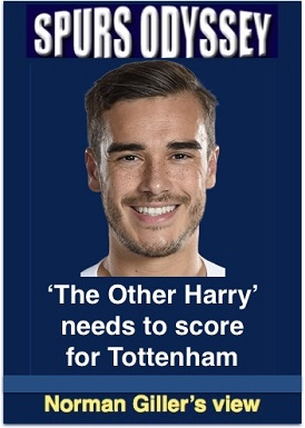 The other Harry needs to score for Tottenham